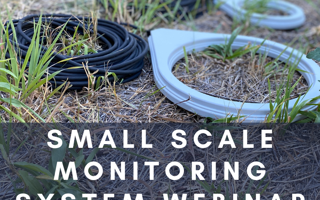 Recording: Small Scale Monitoring System Webinar